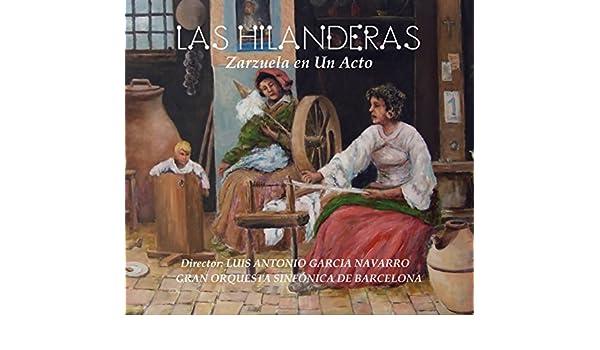 Las Hilanderas: María Uriz; Isabel Rivas; Gran Orquesta Sinfónica ...