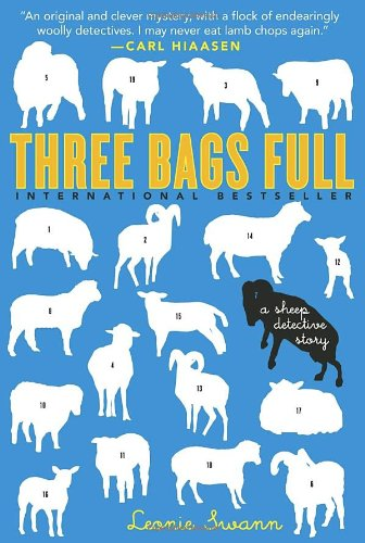 Read Online Three Bags Full: A Sheep Detective Story ebook
