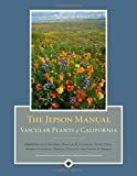 The Jepson Manual: Vascular Plants of California