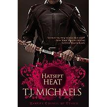 Hatsept Heat (Vampire Council of Ethics Book 3)