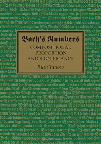 Bach's Numbers: Compositional Proportion and Significance by Cambridge University Press