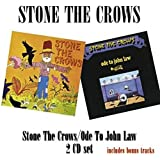 Stone the Crows/Ode to John [Import allemand]