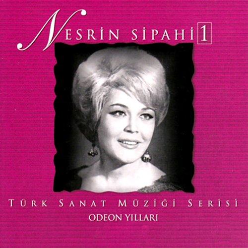 Nesrin Sipahi, Vol. 1