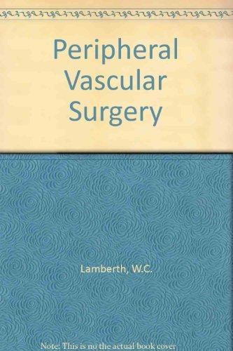 (Peripheral Vascular Surgery (Atlas of operative surgery series))