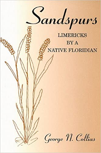 floridian chart in botany: Sandspurs limericks by a native floridian george n collias