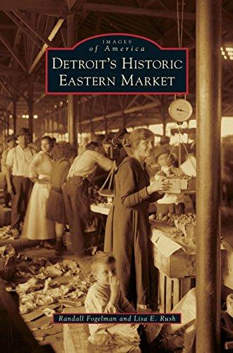 Detroit's Historic Eastern Market