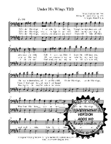 Under His Wings w/Practice CD A capella  TBB Choral Sheet Music! Acappella music arranged for 3 part  male choir or trio. 5 copies of the song included