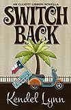 Switch Back (An Elliott Lisbon Mystery Book 0)