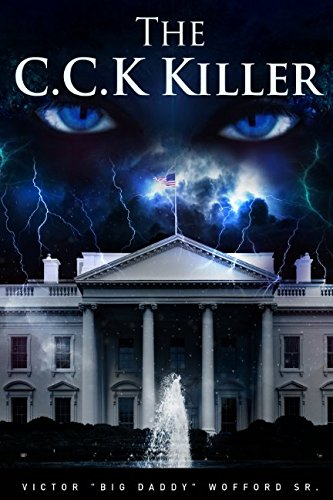 THE C.C.K KILLER by Independently published
