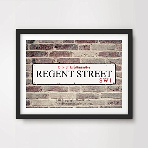 REGENT STREET LONDON FAMOUS ROAD SIGN ART PRINT POSTER Home Decor Wall Picture British A4 A3 A2 (10 Sizes)