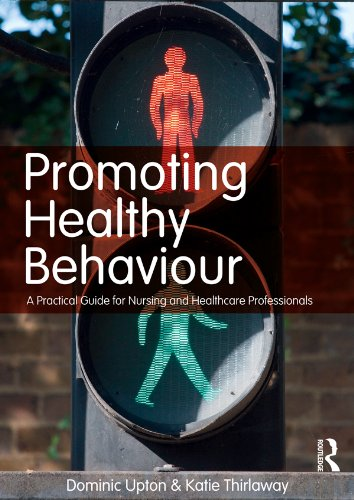 Promoting Healthy Behaviour: A Practical Guide for Nursing and Healthcare Professionals Pdf