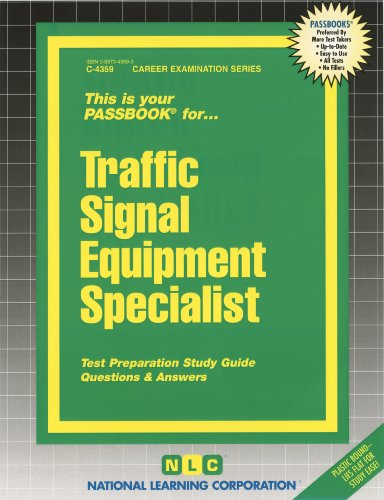 Traffic Signal Equipment Specialist (Passbooks)