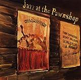 Jazz at the Pawnshop