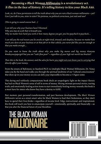 The black woman millionaire a revolutionary act that defies the black woman millionaire a revolutionary act that defies impossible dr venus opal reese 9781983965593 amazon books solutioingenieria Gallery