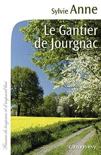 Le gantier de Jourgnac, Anne, Sylvie
