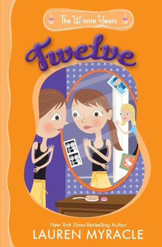 Twelve The Winnie Years Book 3 Kindle Edition By Lauren Myracle