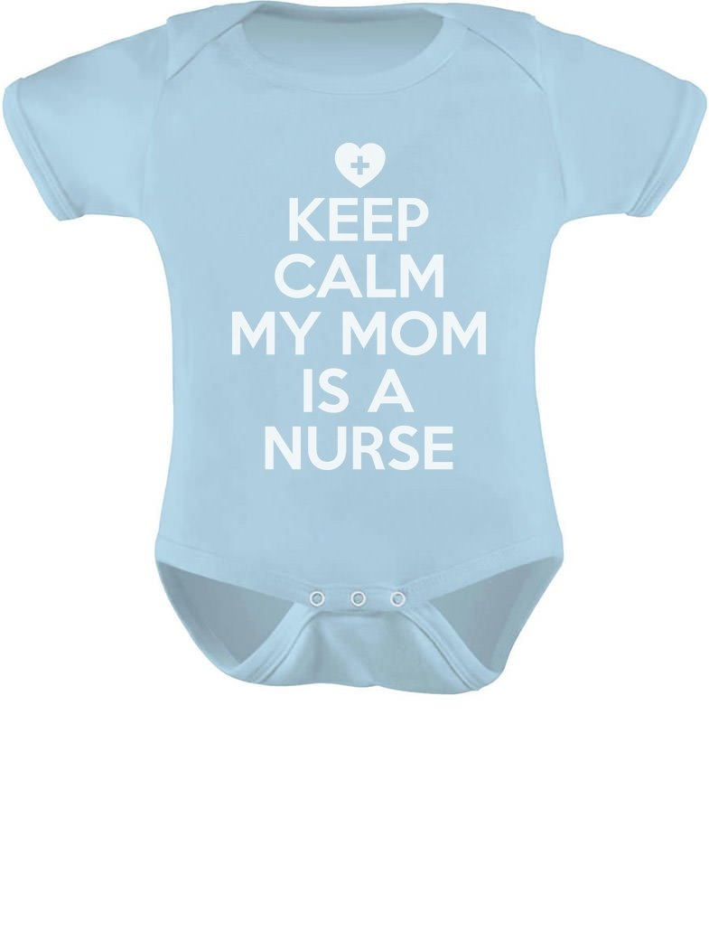 Tstars Keep Calm My Mom is A Nurse Gift for Mommy Nurse Cute Baby Bodysuit