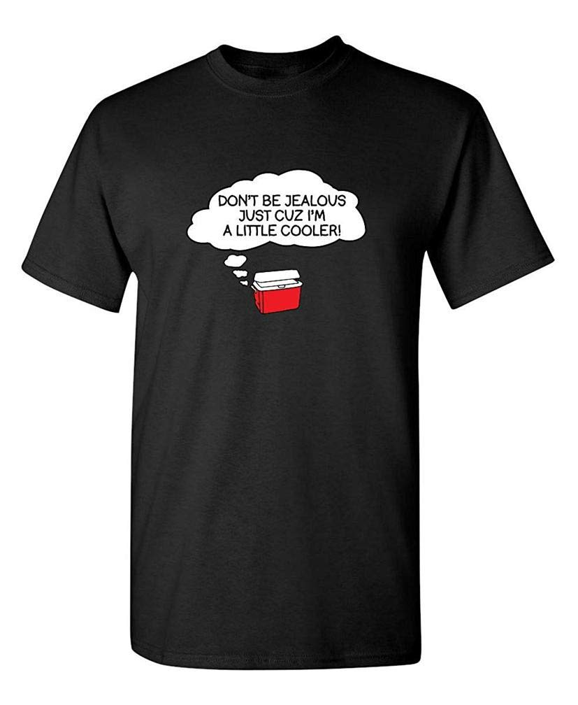 Jealous Just Sarcasm Humorous For Dad Sarcastic Novelty S T Shirt Printing Short Sleeve T