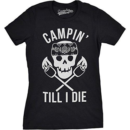 Crazy Dog TShirts - Womens Campin' Till I Die Funny Hardcore Camper Cool Skull Cross Marshmallows T shirt - damen -