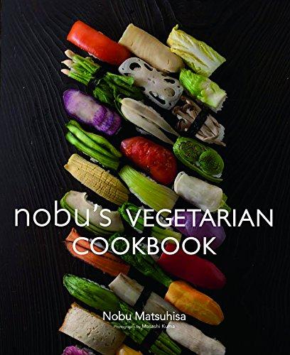 nobu's Vegetarian Cookbook (Sushi Vegetarian)