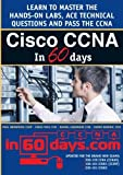 Cisco CCNA in 60 Days by Paul William Browning (2014-03-14)