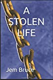 img - for A STOLEN LIFE book / textbook / text book