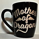 Mother of dragons coffee mug, Game of Thrones inspired coffee mug, Khaleesi inspired coffee mug