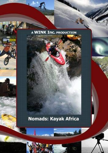 (NOMADS:Kayaking the Mighty Rivers of Africa)