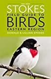 img - for The New Stokes Field Guide to Birds: Eastern Region book / textbook / text book
