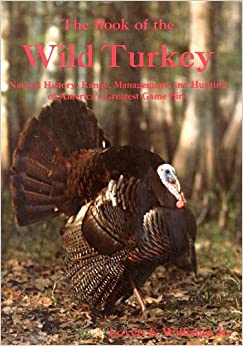 the book of the wild turkey natural history range