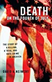 Death on the Fourth of July, David A. Neiwert and David Neiwert, 1403969000