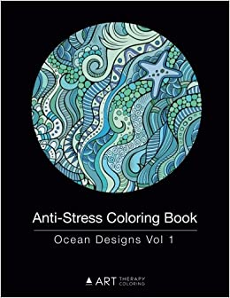 anti stress coloring book ocean designs vol 1 volume 14 art therapy coloring 9781944427139 amazoncom books - Anti Stress Coloring Book