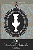 The Amiable Cassandra: (The Bath Novels of Lady A~, Book 2)