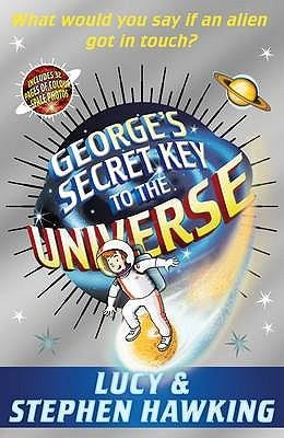 [(George's Secret Key to the Universe )] [Author: Lucy Hawking] [Aug-2008]