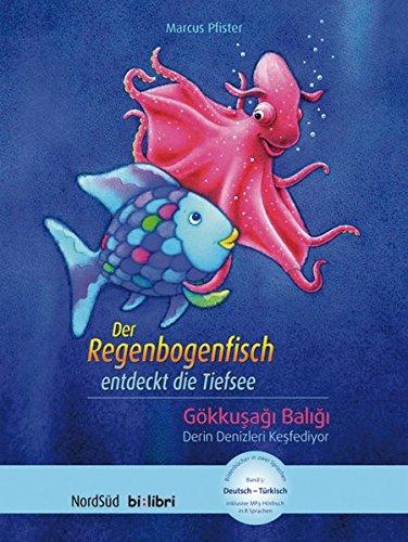 der-regenbogenfisch-entdeckt-die-tiefsee-kinderbuch-deutsch-trkisch-mit-mp3-hrbuch-zum-herunterladen