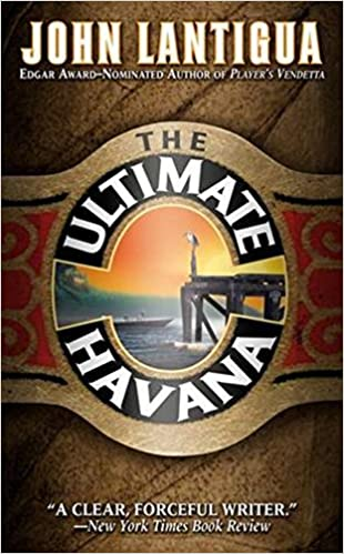 The Ultimate Havana: A Willie Cuesta Mystery