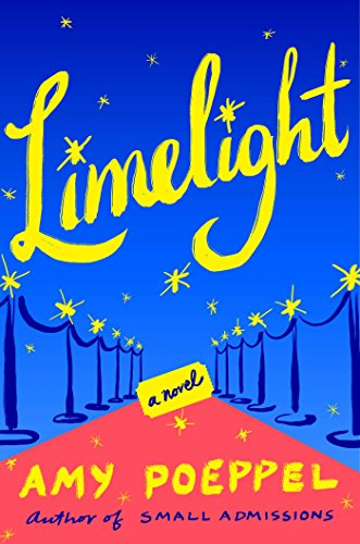 Limelight: A Novel by [Poeppel, Amy]