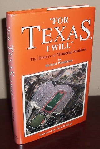 For Texas, I Will: The History of Memorial Stadium