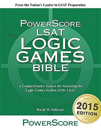 2015 POWERSCORE LSAT LOGIC GAMES BIBLE, ISBN 9780988758667, KILLORAN, SHIPFREE
