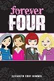 #1 Forever Four, Elizabeth Cody Kimmel, 044845548X