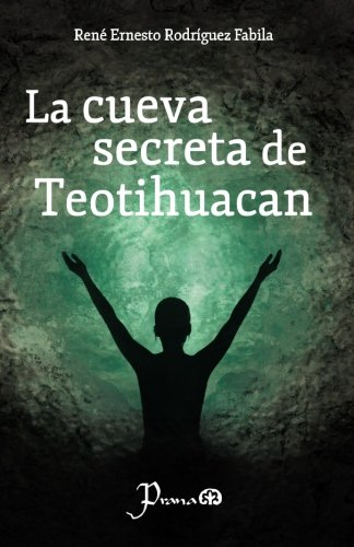 Download La cueva secreta de Teotihuacan (Spanish Edition) ebook