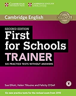 First for Schools Trainer Six Practice Tests without Answers with Audio Second Edition (Authored Practice