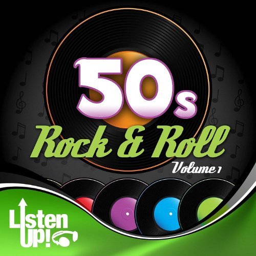 Listen Up: 50s Rock & Roll Vol.1]()