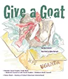 Give a Goat, Jan West Schrock, 0884483436