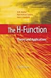 The H-Function : Theory and Applications, Mathai, A. M. and Saxena, Ram Kishore, 1489984585