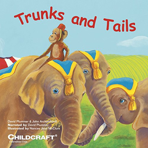 Childcraft Trunks and Tails Story/Song CD ()