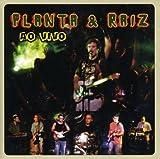 Banda Planta E Raiz Live