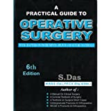 Practical Guide to Operative Surgery