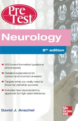 Neurology PreTest Self-Assessment And Review, Eighth Edition