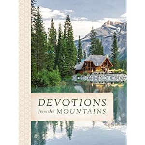 Devotions from the Mountains ...